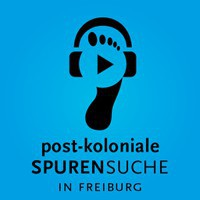 post-koloniale Spurensuche in Freiburg